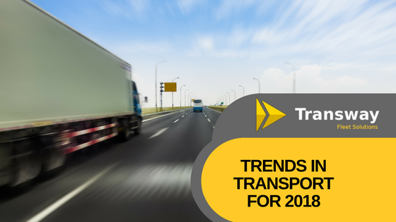 Trends in transport for 2018 Fleet solutions
